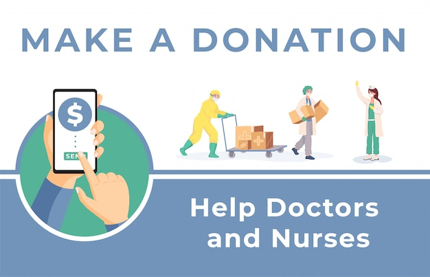 Сделать пожертвование, чтобы помочь врачам и медсестрам баннер шаблон. гуманитарная помощь при коронавирусе.