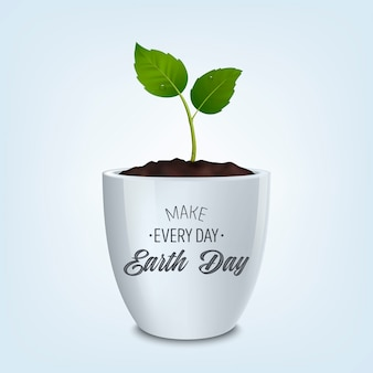 Make every day earth day - background with quote. ecology concept.