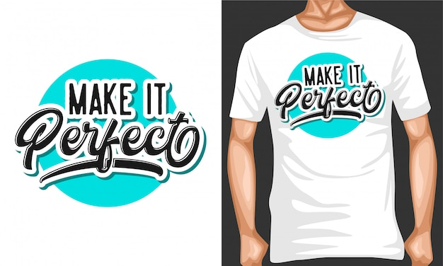 Make it perfect typography quotes