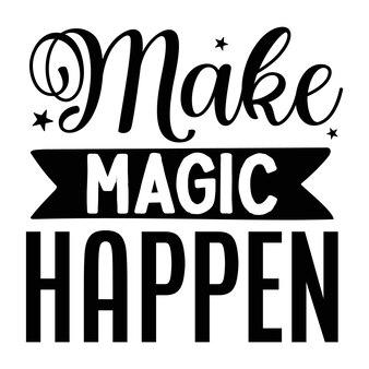 魔法を起こさせる手レタリングプレミアムベクトルデザイン
