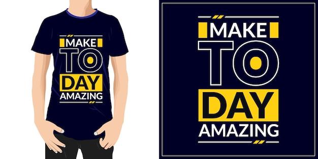 오늘 놀라운 타이포그래피 견적 t셔츠 디자인 프리미엄 벡터 확인