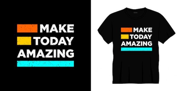 Сделать сегодня удивительный дизайн футболки типографики.
