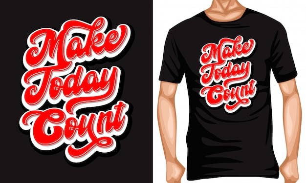 Make today count lettering typography quotes