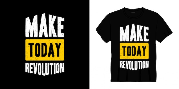 Сделай сегодня революцию типография дизайн футболки