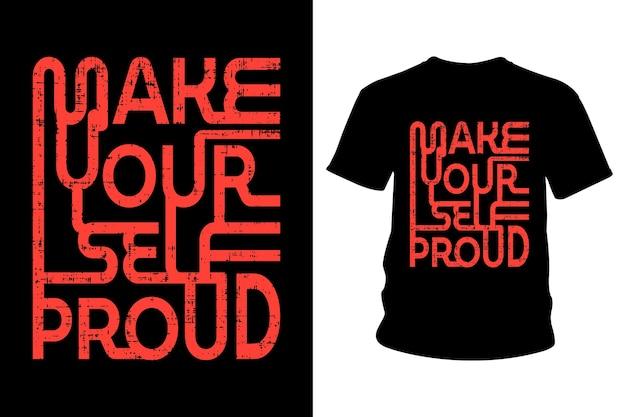 自分を誇りに思うスローガンtシャツのタイポグラフィデザイン