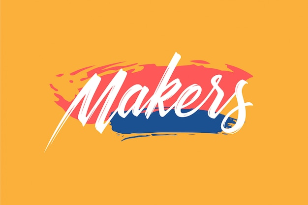 Makers lettering with rough brush style.