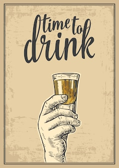 Male hand holding a shot of alcohol drink. vintage engraving illustration for label, poster, invitation to a party. time to drink. old paper beige background.