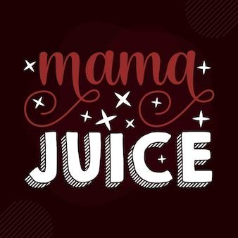 Мама сок рука надписи premium векторный дизайн