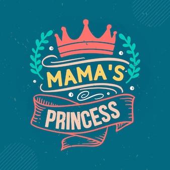 Мама принцесса надпись мама premium векторный дизайн