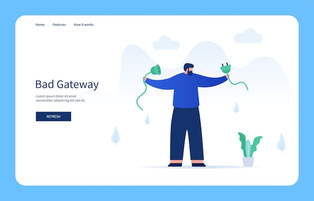 Man holding broken cable bad gateway empty state