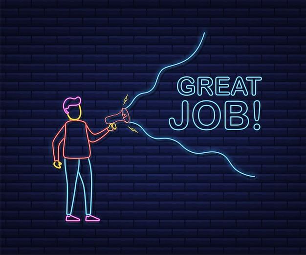 Man holding megaphone with great job. megaphone banner. web design. neon style. vector stock illustration.
