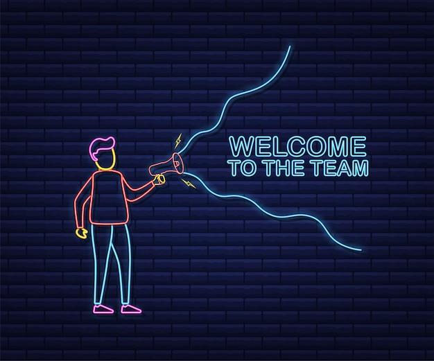 팀에 오신 것을 환영합니다와 확성기를 들고 남자. 확성기 배너입니다. 웹 디자인. 네온 아이콘입니다. 벡터 재고 일러스트 레이 션.