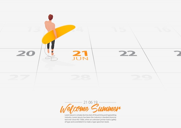 Man holding surfboard marked date summer season start on calendar 21th june 2019.