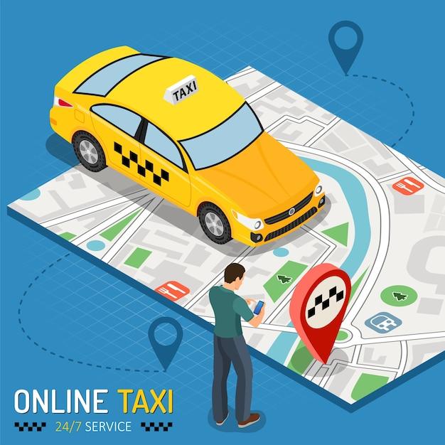 男はスマートフォンからタクシーを注文します。人、車、地図、経路ピンを備えたオンラインタクシー24/7サービスコンセプト。等尺性のアイコン。