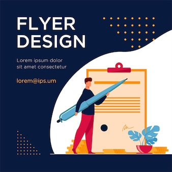 Man signing contract with big pen. project, profit. flat flyer template
