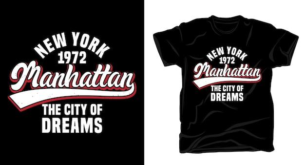 Манхэттен - город мечты типографика для дизайна рубашки