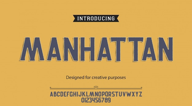 Manhattan typeface.for labels and different type designs
