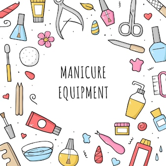 Manicure equipment set. frame design template. hand drawn different tools.