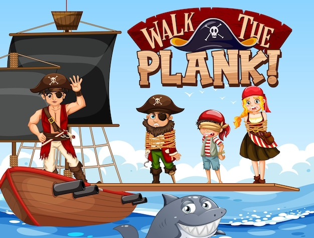 Many pirates cartoon character on the ship with walk the plank font banner
