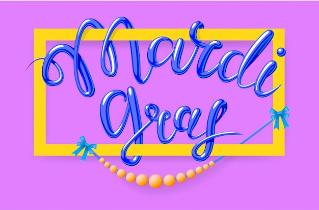 Mardi gras, fat tuesday,  lettering illustration in  style with rectangular frame and beads.  template of poster or banner for party or carnival.  on pink background.