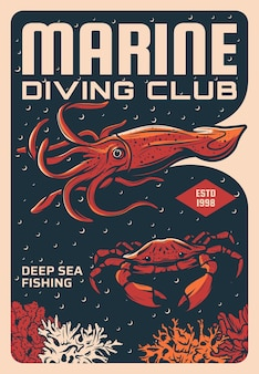 Marine diving and deep sea fishing club poster. squid or cuttlefish, stone crab swimming near corals reef. summer vacation recreation, diving or tropical fishing sport