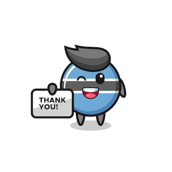 The mascot of the botswana flag badge holding a banner that says thank you , cute style design for t shirt, sticker, logo element