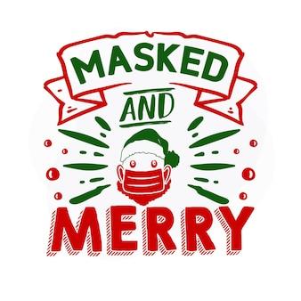 マスクされた陽気なプレミアムクリスマス引用ベクトルデザイン