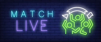 Match live neon text with sport fans