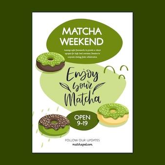 Matcha weekend poster template