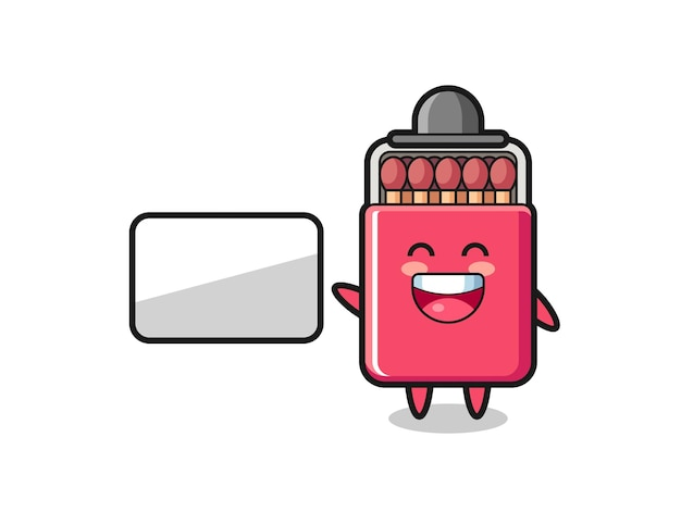Matches box cartoon illustration doing a presentation , cute design