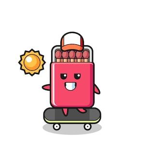 Matches box character illustration ride a skateboard , cute design