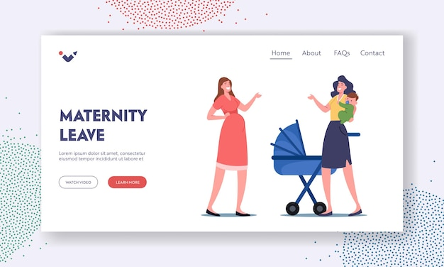 Maternity leave landing page template. pregnant female character and mother with child on hands chatting discussing motherhood issues. young women baby delivery. cartoon people vector illustration