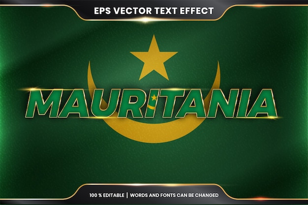 Мавритания с национальным флагом страны, стиль редактируемого текстового эффекта с концепцией золотого цвета