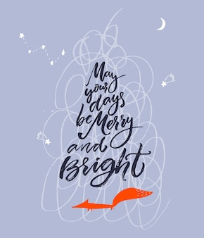 May your days be merry and bright holidays greeting card with calligraphy quote and  fox on blue