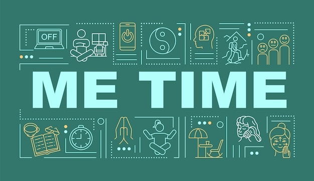 Me time word concepts banner