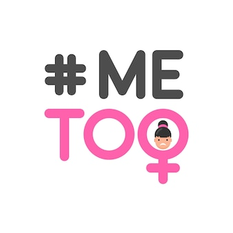Me too social movement hashtag against sexual assault and harassment