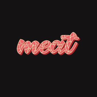 Meat lettering on dark