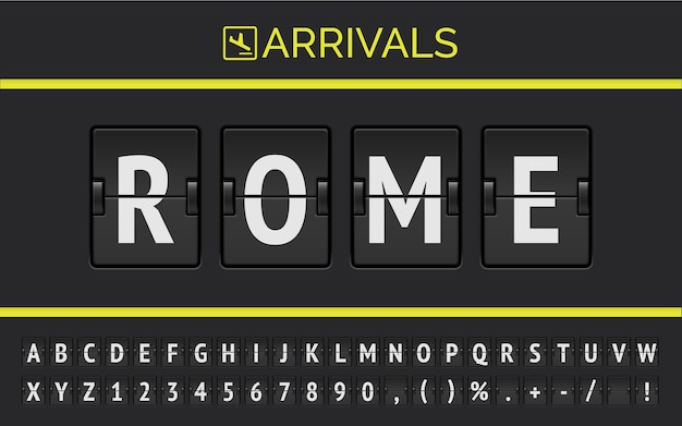 Mechanical airport flip board font displays flight info of destination in europe: rome with timetable arrival sign.