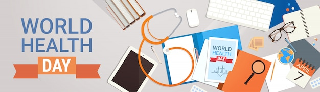 Medical doctor workplace top view world health day concept