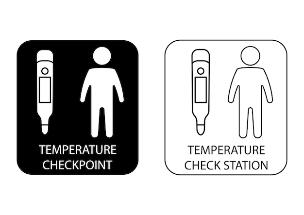 Medical thermometers temperature scanning sign checkpoint or station for measurement of fever
