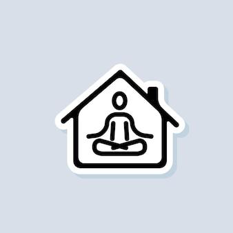 Наклейка для медитации. йога, фитнес-упражнения. занимаясь йогой дома значок. расслабление и концентрация. карантинная активность. вектор на изолированном фоне. eps 10.