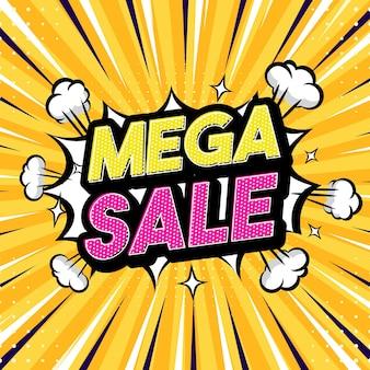 Mega sale pop art style phrase comic style