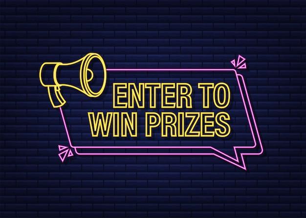 Мегафон баннер бизнес-концепция с текстом введите, чтобы выиграть призы неоновый значок