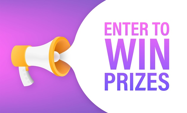 Megaphone banner, business concept with text enter to win prizes. vector illustration.