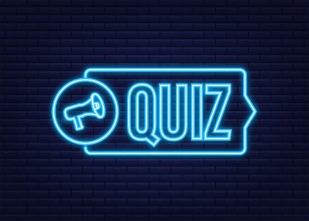 Megaphone banner - quiz. neon icon. vector stock illustration.