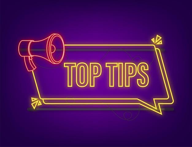 Megaphone banner - top tips. neon icon. vector illustration.