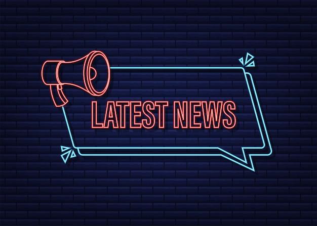 Megaphone label with latest news neon icon megaphone banner web design