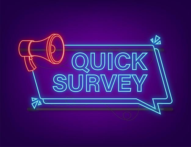 Megaphone label with quick survey neon icon megaphone banner web design