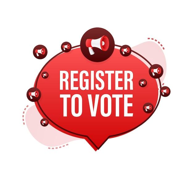 Этикетка мегафон с регистром для голосования. мегафон баннер. веб-дизайн. векторная иллюстрация штока.