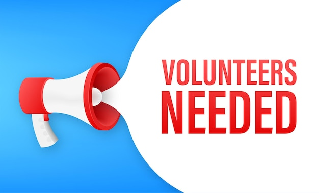 Megaphone label with volunteers needed. megaphone banner.
